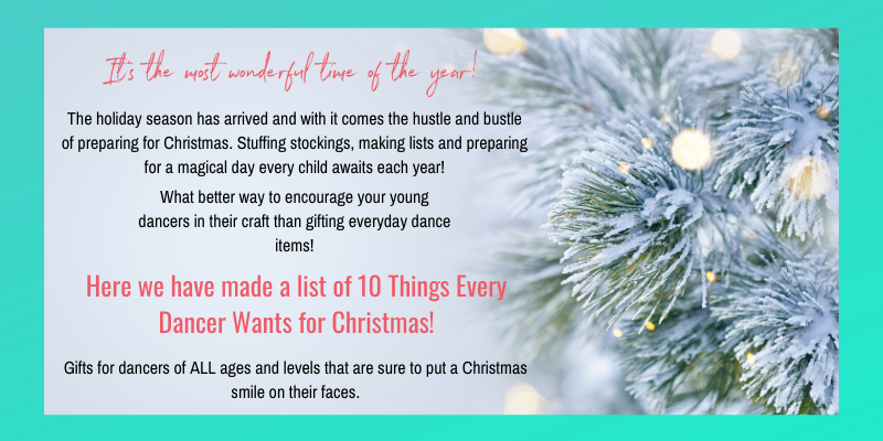 10 Things Every Dancer Wants for Christmas_ Blog