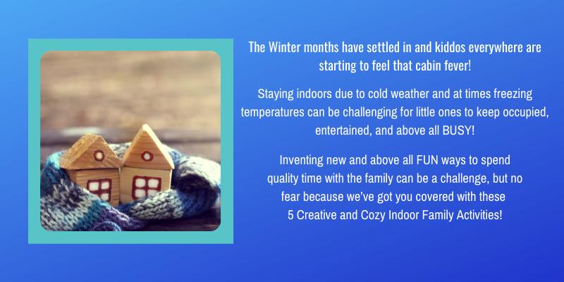 Creative & Cozy Indoor Family Activities BP